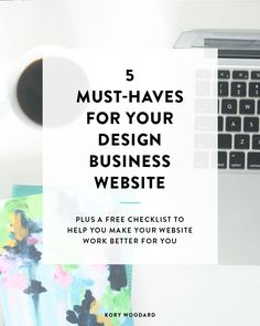 5 Must-Haves for Your Design Business Website