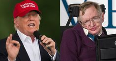 Stephen Hawking Can't Explain Donald Trump's Popularity - http://all-that-is-interesting.com/stephen-hawking-donald-trump?utm_source=Pinterest&utm_medium=social&utm_campaign=twitter_snap