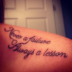 Never a failure Always a lesson