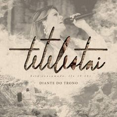 iTunes - Music - Tetelestai by Diante do Trono Álbum completo