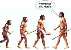 Evolução do Homem - Deu Merda - Humor com Bobagem