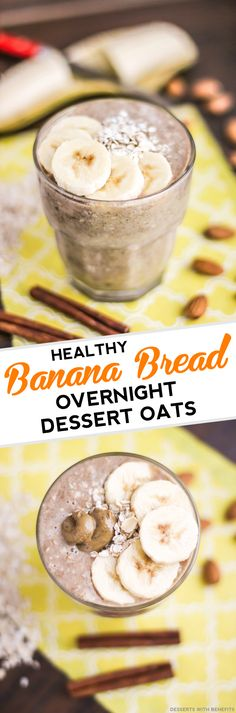 Healthy Banana Bread Overnight DESSERT Oats! Say YES to dessert for breakfast! It's like banana bread in the form of oatmeal, but without the butter, oil and sugar. Sweet, comforting and filling, it sure doesn't taste refined sugar free, low fat, high fiber, gluten free, dairy free and vegan!