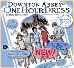 The One Hour Dress DOWNTON ABBEY 2014-15 Editon! Now available as an INSTANT DOWNLOAD PDF! (Etsy will send the link immediately after