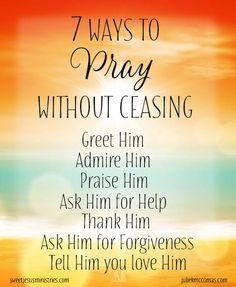 7 Ways Pray Without Ceasing