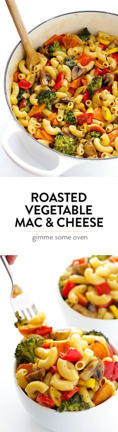 Roasted Vegetable Mac and Cheese -- pick out your favorite veggies and add them to this delicious, creamy, easy macaroni and cheese recipe!   gimmesomeoven.com #macandcheese #vegetarianrecipes #dinnerrecipes #pastarecipes