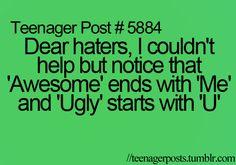 Dear hatersa