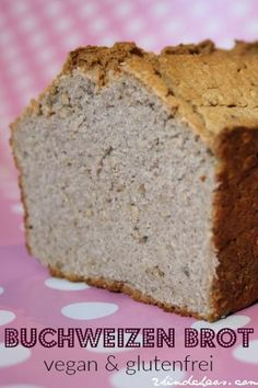 Super schnelles Buchweizen - Brot (vegan und glutenfrei) Vegan Cake vegan cake in dc Gluten Free Recipes, Low Carb Recipes, Bread Recipes, Vegan Recipes, Paleo Breakfast, Breakfast Recipes, Free Breakfast, Buckwheat Bread, Buckwheat Gluten