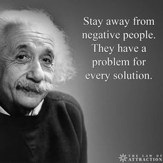Stay away from negativity