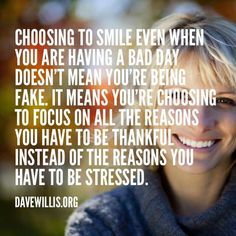 Choosing to smile! this makes a difference
