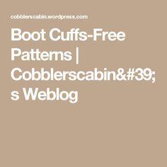 Boot Cuffs-Free Patterns   Cobblerscabin's Weblog
