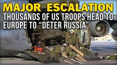 """MAJOR ESCALATION: THOUSANDS OF US TROOPS HEAD TO EUROPE TO """"DETER RUSSIA"""""""