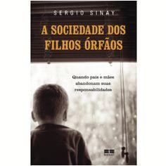 A Sociedade dos Filhos Órfãos - Livros - Livraria da Folha