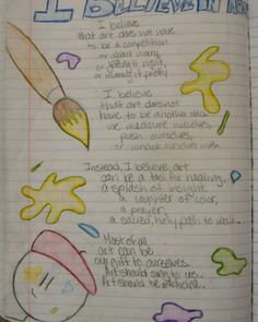 """Eighth grader--Emily's--""""I Believe in Art"""" poem in her writer's notebook earned her a """"Mr. Stick of the Week"""" award.  This poem served as a pre-write for her """"This I Believe"""" essay that she and her fellow classmates are currently revising for their writing portfolios.  Check out my writer's notebook resources online: http://corbettharrison.com/writers_notebooks.html"""