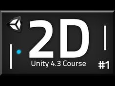 1. How to make a 2D Game - Unity 4.3 Tutorial - YouTube