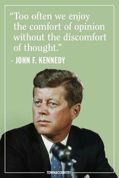 john f kennedy quotes Jfk Quotes, Kennedy Quotes, Wise Quotes, Quotable Quotes, Great Quotes, Words Quotes, Sayings, Motivational Quotes, Hero Quotes