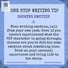 """""""When writing emotion, pull from your own past.  Even if you haven't experienced…"""