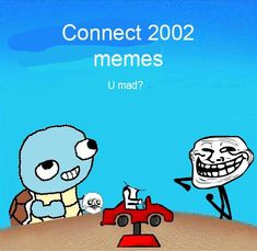 Connect 2002 memes Connect Four Memes, Funny Things, Random Things, Funny Stuff, I Survived, Cry For Help, Stupid Memes, Beautiful Words