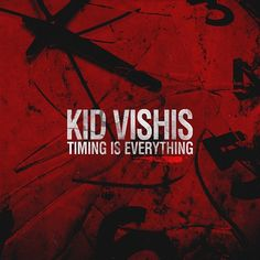 Editorials: @VannDigital Reviews 'Timing Is Everything' By @KidVishis