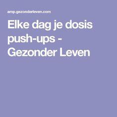 Elke dag je dosis push-ups - Gezonder Leven