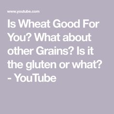 Episode 199 ken berry md primal blueprint blog dr berry is wheat good for you what about other grains is it the gluten or malvernweather Image collections