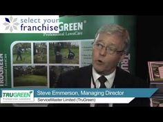 Steve Emerson, Managing Director at ServiceMaster Limited (TruGreen) talks about why you might consider starting a TruGreen franchise and what he is looking for in new franchisees.  If you are looking for an active, outdoor based business opportunity then exploring a garden maintenance opportunity such as TruGreen is a great place to start.