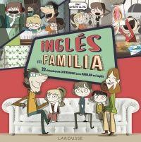 Inglés en familia : 22 situaciones cotidianas para hablar en inglés  LOT 10
