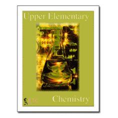 Upper Elementary Chemistry Curriculum | ETC