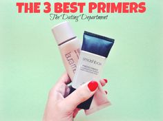 3 Best Makeup Primers | The Dating Department
