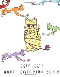 Cute Cats Adult Coloring Book - https://tryadultcoloringbooks.com/cute-cats-adult-coloring-book/ - #AdultColoringBooks, #Animals