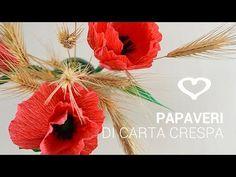 Tutorial: Come realizzare dei papaveri di carta crespa - La Figurina - YouTube