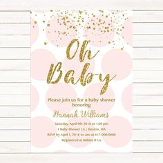 Pink and Gold Baby Shower Invitation, Gold Confetti Baby Girl Shower Invitation, Pink Gold Polka dots Digital JPEG PDF Printable by DesignedbyGeorgette on Etsy https://www.etsy.com/listing/252950241/pink-and-gold-baby-shower-invitation