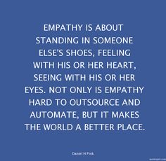 Empathy is about standing in someone else's shoes. #Leadership #Mindfulness #Equality