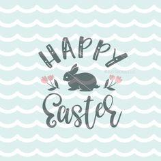 Happy Easter SVG Easter SVG Cricut Explore & more. Happy Easter Messages, Happy Easter Quotes, Happy Easter Sunday, Easter Weekend, Easter Subday, Easter Dinner, Easter Ideas, Greek Easter, Easter 2018