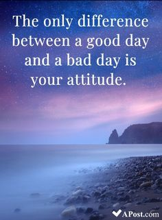 The only difference between a good day and a bad day is your attitude. - 10 Beautiful Quotes To Brighten Your Day quotes inspirational motivational inspiration quote deep strength personality quotestoliveby movingon 505669864412033039 Wisdom Quotes, Quotes To Live By, Me Quotes, Motivational Quotes, Quotes Inspirational, Funny Quotes, Bad Day, Beauty Quotes, Brighten Your Day