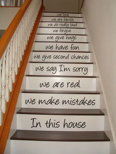 Love is patient. Love is patient. Love is patient. Love is patient. Stairway Art, In This House We, House Inside, House Stairs, Basement Stairs, Wood Stairs, Front Stairs, Stairs Vinyl, Cottage Stairs