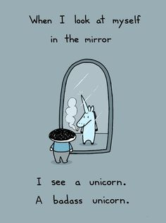 I am a unicorn.