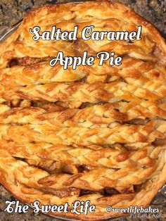 Try our favorite apple pie with salted caramel inside and a pretty braided crust! Recipe inspired by Sally's Baking Addiction!