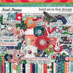 Hold On To That Dream by Red Ivy Design http://www.sweetshoppedesigns.com/sweetshoppe/product.php?productid=32878&page=1