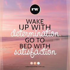 Wake Up With Determination Quote Quotes