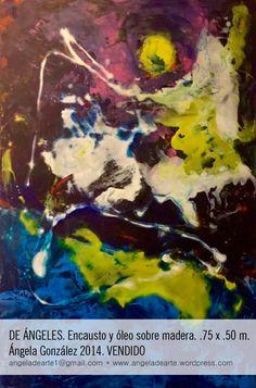 DE ÁNGELES. Encausto y óleo sobre madera. .75 x .50 m. Ángela González 2014 VENDIDO #GranFormato 30% de descuento en todas las pinturas #mesaderegalos #bodasCuernavaca #abstractart #regalArte #arte #arteofertas #artwork #contemporaryart #fineart #original #arteenventa #CDMX #cuernavaca #jalisco