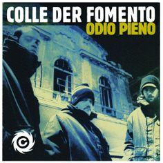 Colle der Fomento - Odio Pieno (1995)