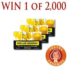Win 1 of 2,000 Dollar General Gift Cards
