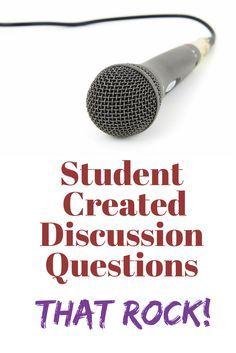 There's nothing worse than the sound of crickets in a discussion. These student created discussion questions will get kids talking.