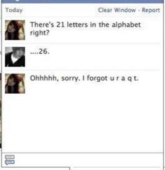 This person utilizing the alphabet.   25 People Who Have Nailed This Flirting Thing
