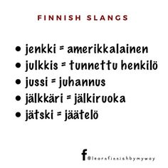 "Learn Finnish by my way on Instagram: ""Follow Facebook @learnfinnishbymyway for more photos about vocabulary!  #puhekieli #slangit #finnishslangs #opisuomea #learnfinnish…"""
