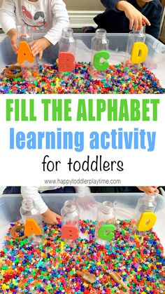 Fill the Alphabet Toddler Activity - HAPPY TODDLER PLAYTIME Fill the alphabet toddler activity is a fun scoop and pour alphabet sensory bin and a great way to learn and practice the alphabet. Summer Preschool Activities, Sensory Activities Toddlers, Preschool Centers, Sensory Bins, Infant Activities, Toddler Preschool, Alphabet Activities, Toddler Alphabet, Alphabet Crafts