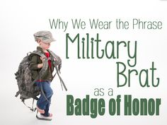 April is the month of the military child. Click here to find out why these kids don't find the term brat offensive and why they wear it with pride!