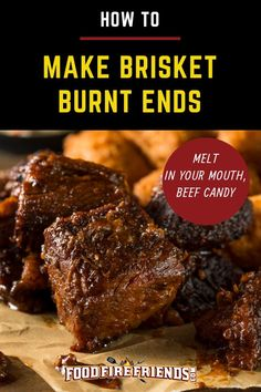 Looking for a step by step guide to making brisket burnt ends Those wonderfully smoky beefy sweet sticky unctuous pieces of beef candy Well this is the guide for you Bbq Pork Ribs, Bbq Brisket, Smoked Brisket, Smoked Beef, Pellet Grill Recipes, Grilling Recipes, Cooking Recipes, Smoker Recipes, Grilling Tips
