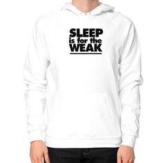 New Design: Sleep is for the Weak. Available on all Apparel, Mugs, Phone Cases and Posters. #MS