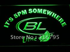 679 It's 5 pm Somewhere Bud Lite Lime LED Neon Sign with On/Off Switch 20+ Colors 5 Sizes to choose
